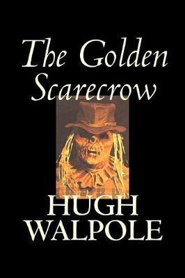 The Golden Scarecrow by Hugh Walpole image