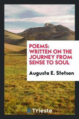 Poems by Augusta E Stetson image