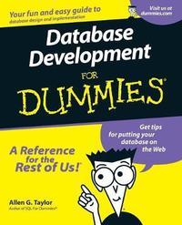 Database Development For Dummies by Allen G Taylor