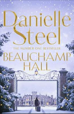 Beauchamp Hall by Danielle Steel image