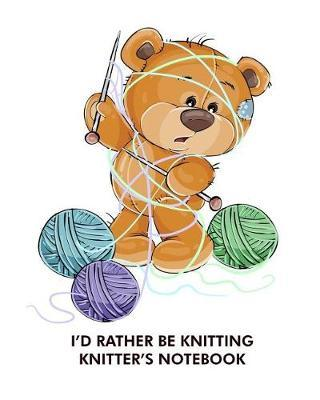 I'd rather be knitting knitter's notebook by Maggie Clementine