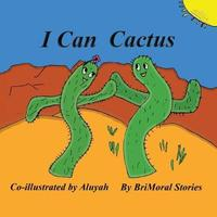 I Can Cactus by Brimoral Stories image