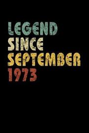 Legend Since September 1973 by Delsee Notebooks