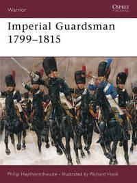 Napoleonic Imperial Guardsman by Philip J. Haythornthwaite image