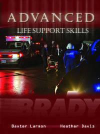 Advanced Life Support Skills: (Als) Skills Text by Heather Davis image