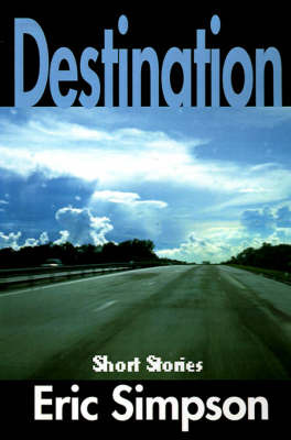 Destination: Short Stories by Eric Simpson image