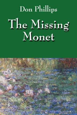 The Missing Monet by Don Phillips (Morningstar)