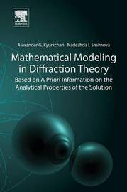 Mathematical Modeling in Diffraction Theory by Alexander Kyurkchan