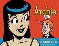 Archie The Swingin' Sixties - The Complete Daily Newspaper Comics (1963-1965) by Bob Montana