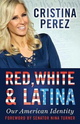 Red, White and Latina by Cristina Perez image