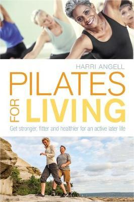 Pilates for Living by Harri Angell image