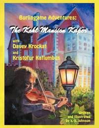 Burlingame Adventures by k. k. johnson