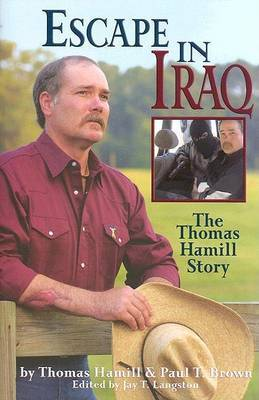 Escape in Iraq Thomas Hamill Story by T. Hamill