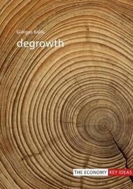 Degrowth by Giorgos Kallis