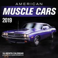 American Muscle Cars 2019 by Editors of Motorbooks