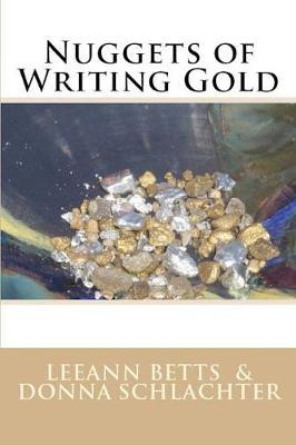 Nuggets of Writing Gold by Leeann Betts image