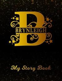Brynleigh My Story Book by Customeyes Publications