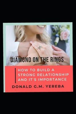 Diamond on the Rings by Donald G M Yereba