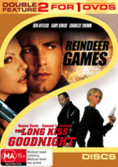 Reindeer Games / Long Kiss Goodnight- Double Feature (2 Disc Set) on DVD