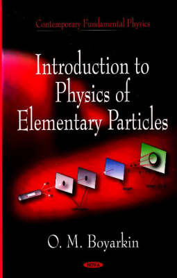 Introduction to Physical of Elementary Particles by O.M. Boyarkin
