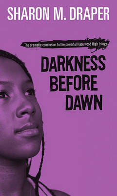 Darkness Before Dawn by Sharon M Draper