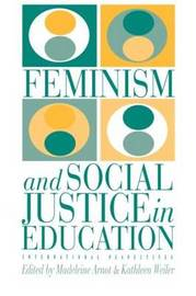 Feminism And Social Justice In Education by Kathleen Weiler image