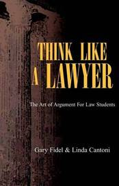 Think Like a Lawyer by Gary Fidel Cantoni image