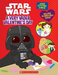 A Very Vader Valentine's Day by Trey King