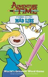 Fionna and Cake Mad Libs by Mad Libs