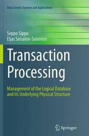 Transaction Processing by Seppo Sippu