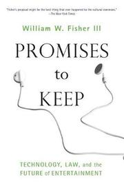 Promises to Keep by William W. Fisher