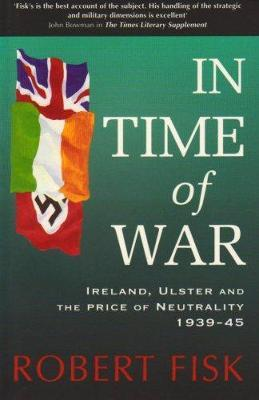 In Time of War by Robert Fisk