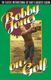 Bobby Jones on Golf by Bobby Jones image