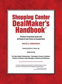 Shopping Center Dealmaker's Handbook(r) by Bruce G Zimmerman