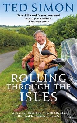 Rolling Through The Isles by Ted Simon image
