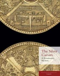 The Silver Caesars - A Renaissance Mystery by Ellenor Alcorn