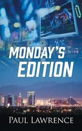 Monday's Edition by Paul Lawrence image