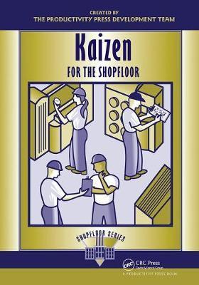 Kaizen for the Shop Floor by Productivity Press Development Team