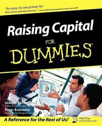 Raising Capital For Dummies by Joseph W. Bartlett
