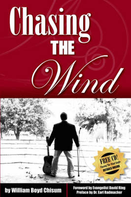 Chasing the Wind by Boyd, William Chisum image