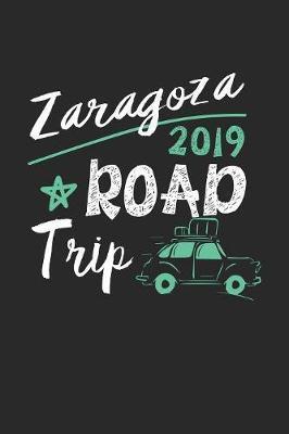 Zaragoza Road Trip 2019 by Maximus Designs