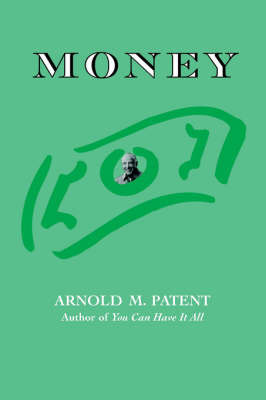 Money by Arnold M. Patent image
