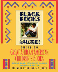 Black Books Galore's Guide to Great African American Children's Books by Donna Rand image