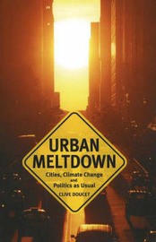 Urban Meltdown by Clive Doucet image