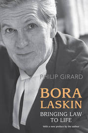 Bora Laskin: Bringing Law to Life by Philip Girard image