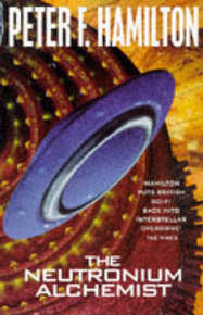 The Neutronium Alchemist (Night's Dawn #2) by Peter F Hamilton image