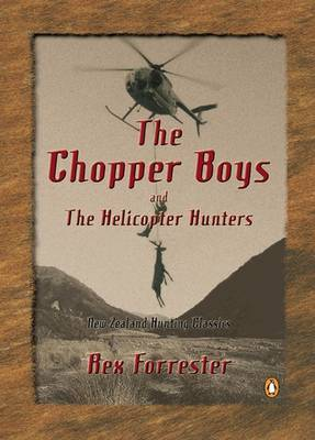 The Chopper Boys and the Helicopter Hunters by Rex Forrester