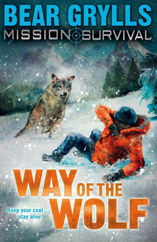Mission: Survival - Way of the Wolf by Bear Grylls