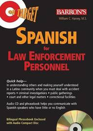 On Target: Spanish for Law Enforcement Personnel by William C Harvey, M.S. image