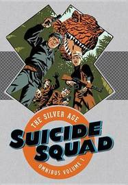 Suicide Squad The Silver Age by Ross Andru